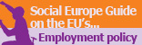 Employment Policy - Social Europe guide - Volume 1