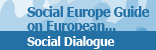 Social Dialogue - Social Europe guide - Volume 2