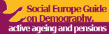 Demography, active ageing and pensions - Social Europe guide - Volume 3
