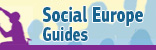 Social Europe Guides