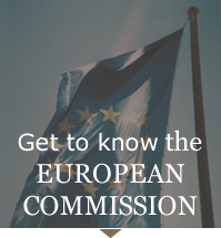 Get to know the EUROPEAN COMMISSION