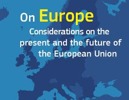 Considerations on the present and the future of the European Union