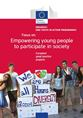 Erasmus+ and Youth in action programmes - Focus on: Empowering young people to participate in society: European good practice projects