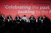 Participation of Olli Rehn, Vice-President of the EC, and László Andor, Member of the EC, in the 40th anniversary conference of the ETUC