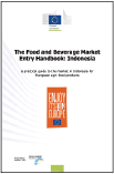 The Food and Beverage Market Entry Handbook: Indonesia