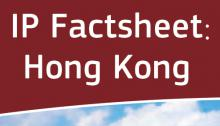 IP Factsheet: Hong Kong
