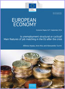 Is unemployment structural or cyclical? Main features of job matching in the EU after the crisis. European Economy. Economic Papers 527. © European Union
