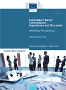 Expenditure-based consolidation: Experiences and outcomes – workshop proceedings. European Economy. Discussion Papers 26.