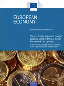 The cyclically-adjusted budget balance used in the EU fiscal framework: an update. European Economy. Economic Paper 478. March 2013. Brussels © European Union 2013