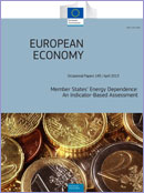 Member States' energy dependence: an indicator-based assessment. European Economy. Occasional Paper 145