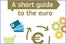 A short guide to the euro © European Union