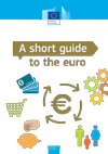 Leaflet/Poster – A short guide to the euro