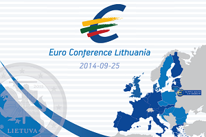 "Euro Conference Lithuania ""Single Market, Single Currency, Common Future"""