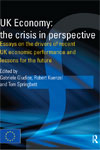 UK Economy: The crisis in perspective. Essays on the drivers of recent UK economic performance and lessons for the future