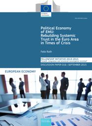 Political Economy of EMU. Rebuilding Systemic Trust in the Euro Area in Times of Crisis