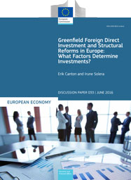 Greenfield Foreign Direct Investment and Structural Reforms in Europe: what factors determine investments?