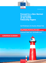 Forward to a New Normal: An overview of the ECFIN Fellowship Papers