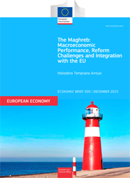 The Maghreb: Macroeconomic Performance, Reform Challenges and Integration with the EU