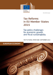 Tax reforms in EU Member States 2015 – Tax policy challenges for economic growth and fiscal sustainability