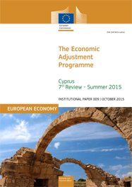 The Economic Adjustment Programme for Cyprus – 7th Review Summer 2015