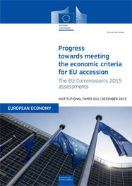 Progress towards meeting the economic criteria for EU accession: the EU Commission's 2015 assessments