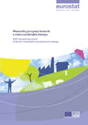 Measuring progress towards a more sustainable Europe - 2007 monitoring report of the EU sustainable development strategy