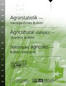 Agricultural statistics - Quarterly bulletin - No. 03/2005