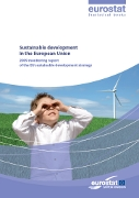 Sustainable development in the European Union - 2009 monitoring report on the EU sustainable development strategy
