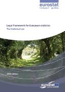 Der Rechtsrahmen für Europäische Statistiken - Die EU-Statistikverordnung
