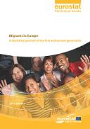 Migrants in Europe - A statistical portrait of the first and second generation
