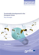 Sustainable development in the European Union - Key messages - 2013 edition