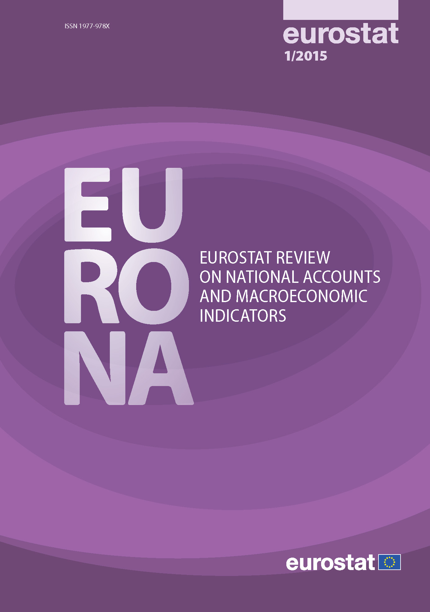 EURONA — Eurostat review on National Accounts and Macroeconomic Indicators — Issue No 1/2015