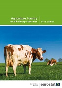 Agriculture, forestry and fishery statistics — 2016 edition
