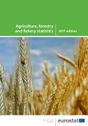 Agriculture, forestry and fishery statistics — 2017 edition
