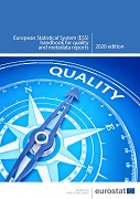 European Statistical System (ESS) handbook for quality and metadata reports — 2020 edition