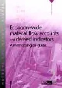 Economy-wide material flow accounts and derived indicators - A methodological guide (PDF)