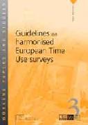 Guidelines on harmonised European time use survey