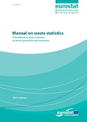 Manual on waste statistics - A handbook for data collection on waste generation and treatment - 2013 edition