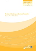 Revision of the European Standard Population - Report of Eurostat's task force - 2013 edition