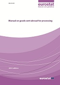 Manual on goods sent abroad for processing - 2014 edition