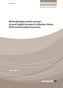 Methodologies used in surveys of road freight transport in Member States, EFTA and Candidate Countries - 2014 edition