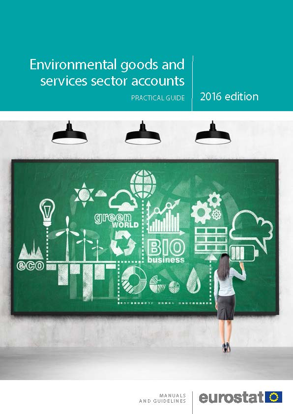 Environmental goods and services sector accounts — Practical guide — 2016 edition