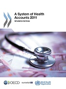 A System of Health Accounts 2011 – Revised edition March 2017