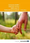 European Health Interview Survey (EHIS wave 3) — Methodological manual