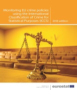 Monitoring EU crime policies using the International Classification of Crime for Statistical Purposes (ICCS)