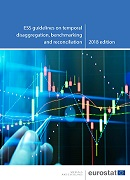 European Statistical System (ESS)  guidelines on temporal disaggregation, benchmarking and reconciliation — 2018 edition