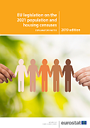 EU legislation on the 2021 population and housing censuses — explanatory notes
