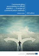Communicating uncertainties in official statistics — A Review of communication methods — 2020 edition