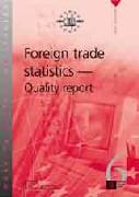 Foreign trade statistics - Quality report (PDF)