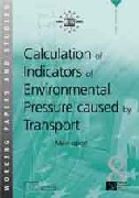 Calculation of Indicators of Environmental Pressure Caused by Transport - Main Report (PDF)